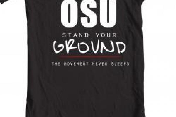 Solidarity T-Shirt saying OSU Stand Your Ground, The Movement Never Sleeps